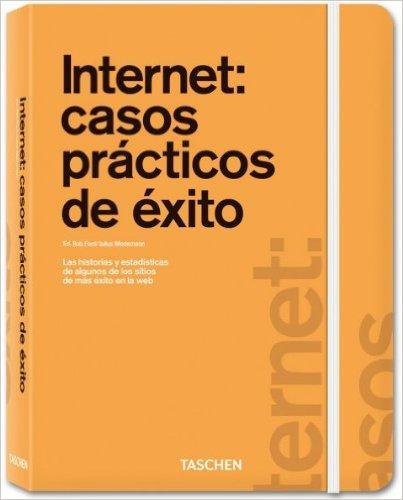 Internet: Casos de éxito