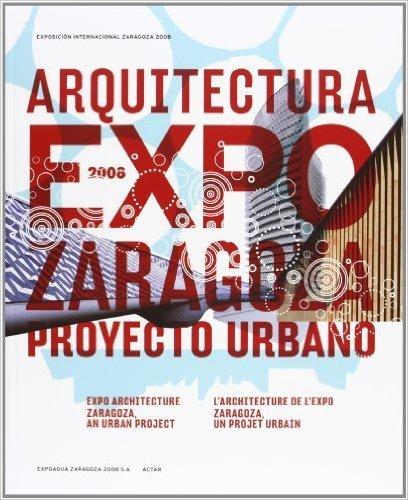 Arquitectura Expo Zaragoza